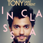 Tony Saint Laurent au Point Virgule avec Inclassable