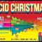 ACID CHRISTMAS w/ TRUSS aka MPIA3 + JAQUARIUS (LIVE) + IMP & ANTOINE CALVINO