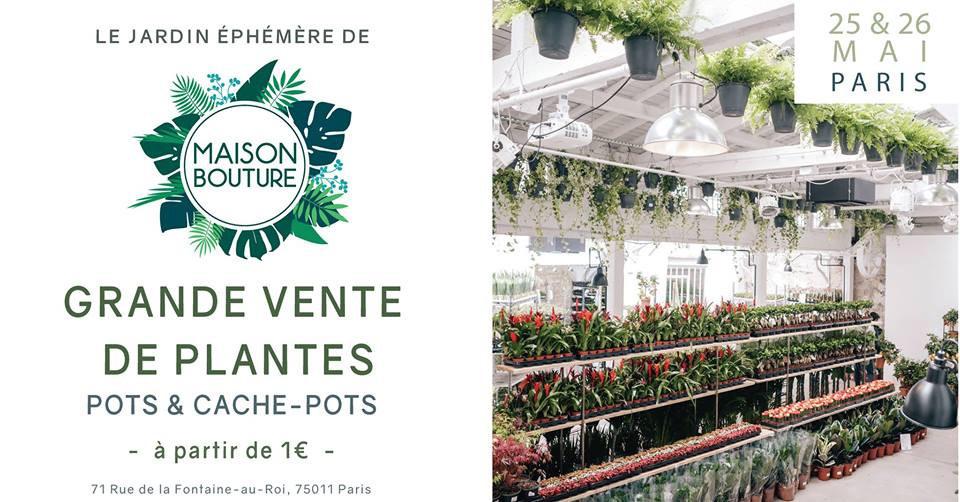 Le Jardin Éphémère de Maison Bouture : nouvelle grande vente ...