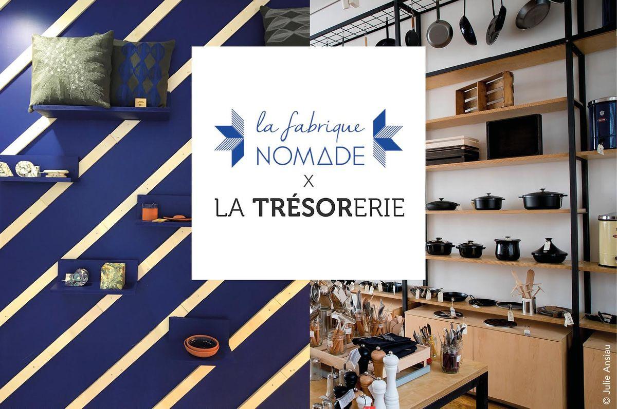 La Trésorerie X La Fabrique Nomade Le Pop Up Store Des