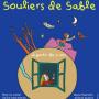 Souliers de sable à la Comédie Saint Michel
