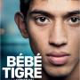 Bébé Tigre : critique et bande-annonce