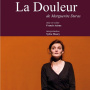 La DOULEUR de Marguerite Duras