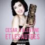César, Valentine et les autres